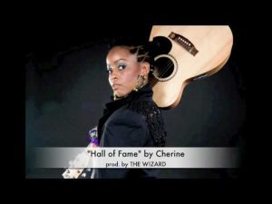 CHERINE - HALL OF FAME   {Money Magnet Riddim} July 2010